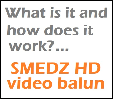 Smedz 4 channel HD video baluns - a straightforward solution to a common problem