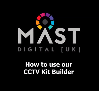 How to use our CCTV Kit Builder.