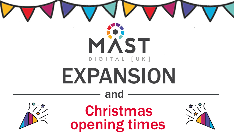 Mast Digital Expansion and Christmas closing times